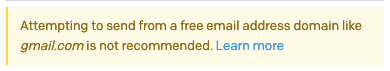 Screenshot of warning about sending from a free address domain