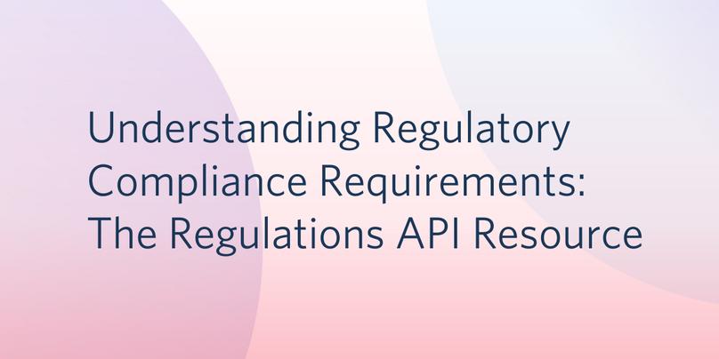 Regulations API Resource