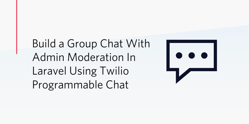 Build A Group Chat With Admin Moderation In Laravel Using Twilio Programmable Chat