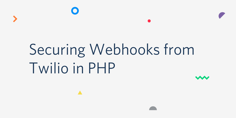 Securing Webhooks from Twilio in PHP