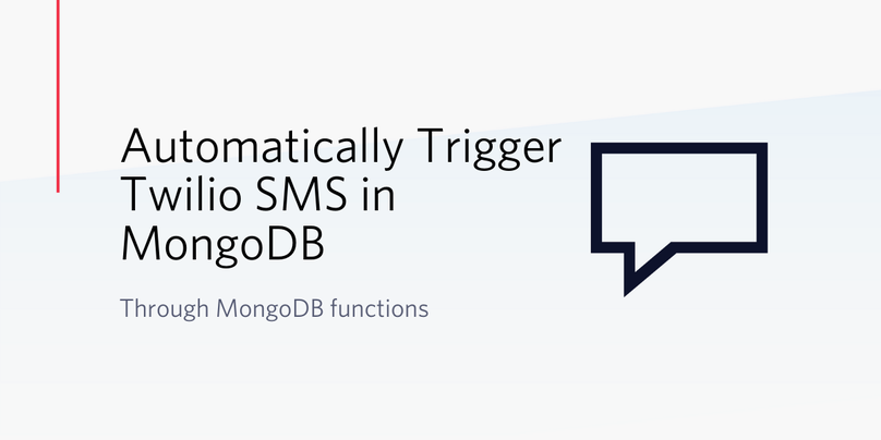 Automatically Trigger Twilio SMS in MongoDB through MongoDB functions