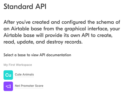 """Screenshot of Airtable API's landing page. There are links to 2 bases: """"Cute Animals"""" and """"Net Promoter Score."""""""