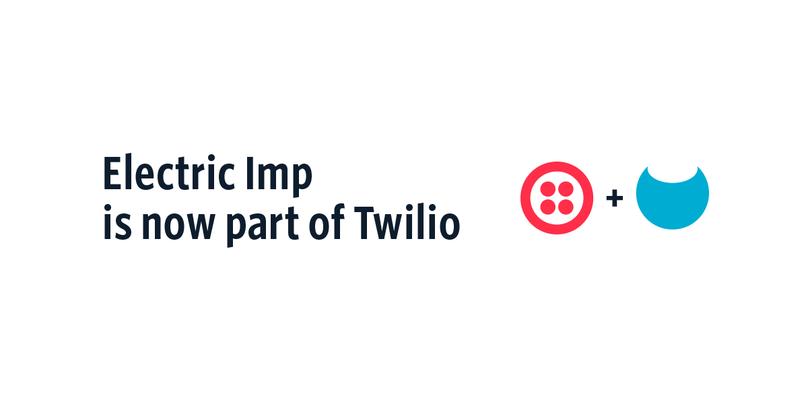 Twilio Acquire Electric Imp