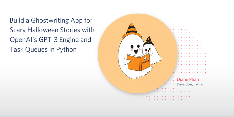header - Build a Ghostwriting App for Scary Halloween Stories with OpenAI's GPT-3 Engine and Task Queues in Python