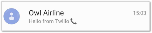 """Mobile screenshot: an SMS app showing """"Hello from Twilio"""". The sender is """"Owl Airline"""""""