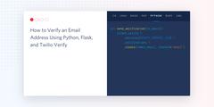 header - How to Verify an Email Address Using Python, Flask, and Twilio Verify