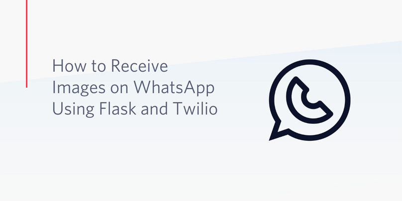 header - How to Receive Images on WhatsApp Using Flask and Twilio