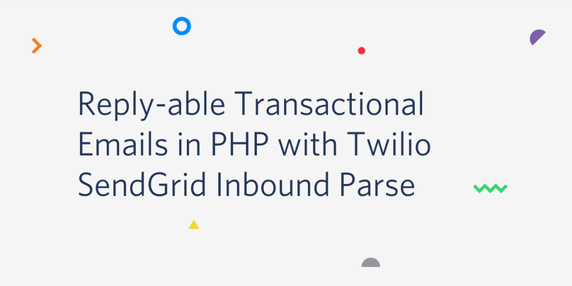 Replyable Transactional Emails in PHP with Twilio SendGrid Inbound Parse.png