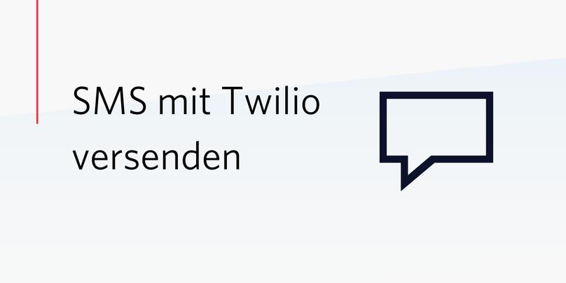SMS mit Twilio versenden