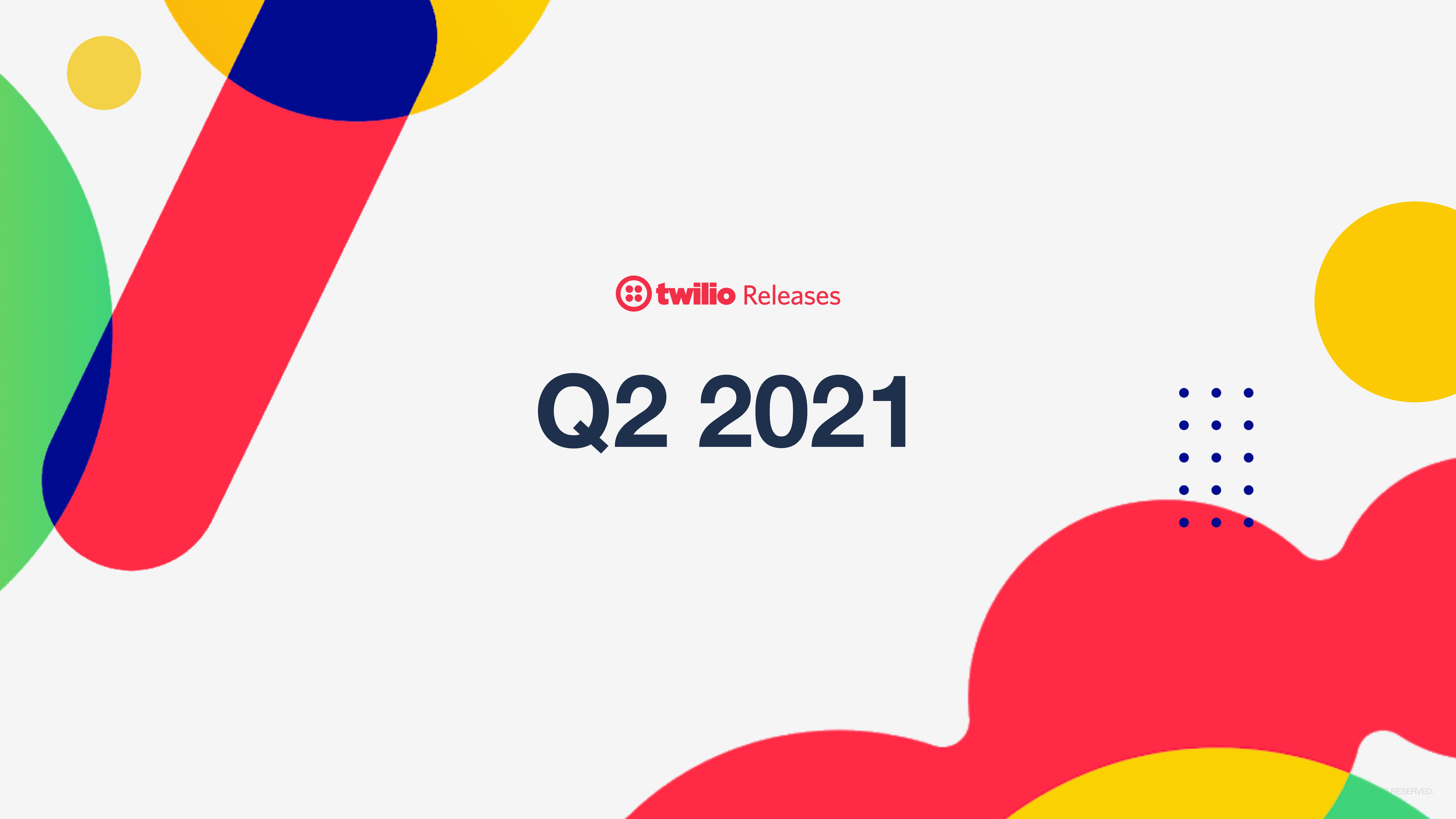 Twilio Releases Q2 2021 Cover Photo