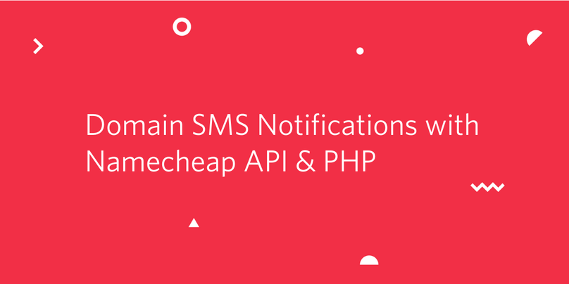 Send Domain Renewal and Expiry Notifications using Namecheap API, Twilio SMS and PHP.png