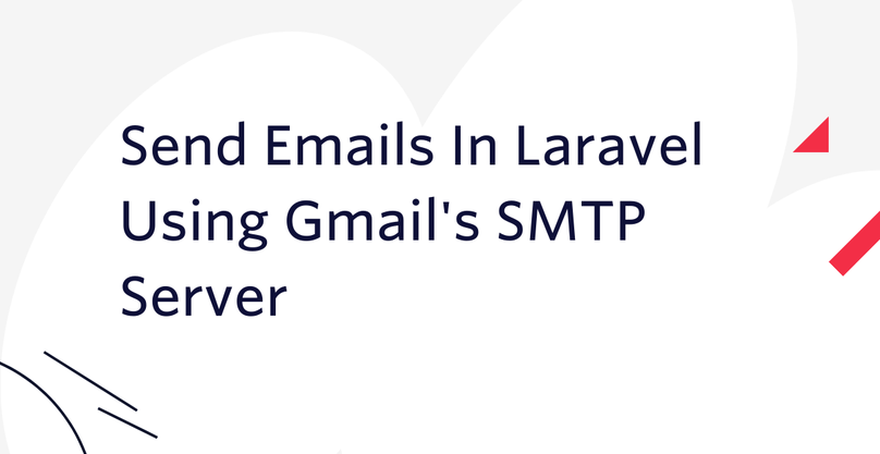 Send Emails In Laravel Using Gmail's SMTP Server(1).png