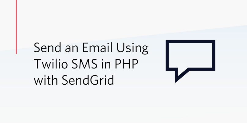 Send an Email Using Twilio SMS in PHP with SendGrid.png