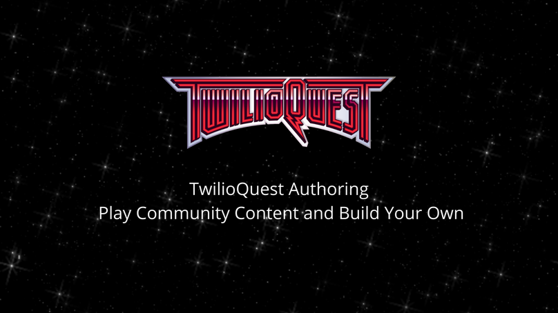 TwilioQuest Authoring Play Community Content and Build Your Own.png