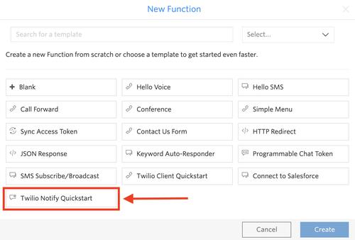Twilio Notify Quickstart Function Template