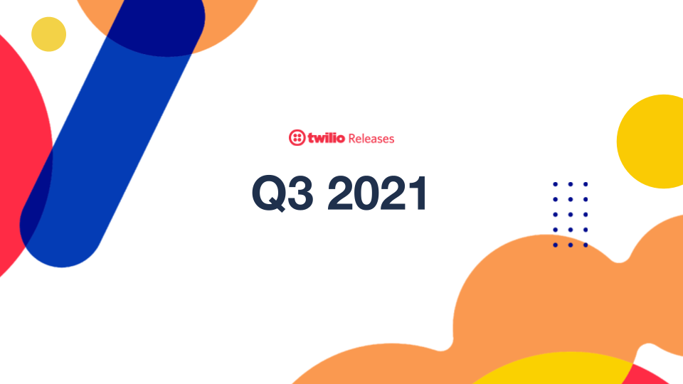 Twilio Release Webinar Cover Image - Q3.png