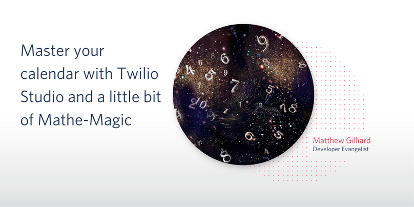 Master your calendar with Twilio Studio and a little bit of Mathe-Magic