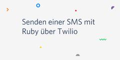 Senden einer SMS mit Ruby über Twilio