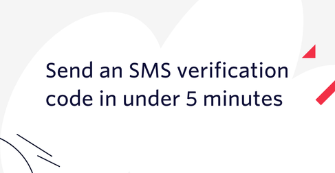 Blog header: Send an SMS verification code in under 5 minutes