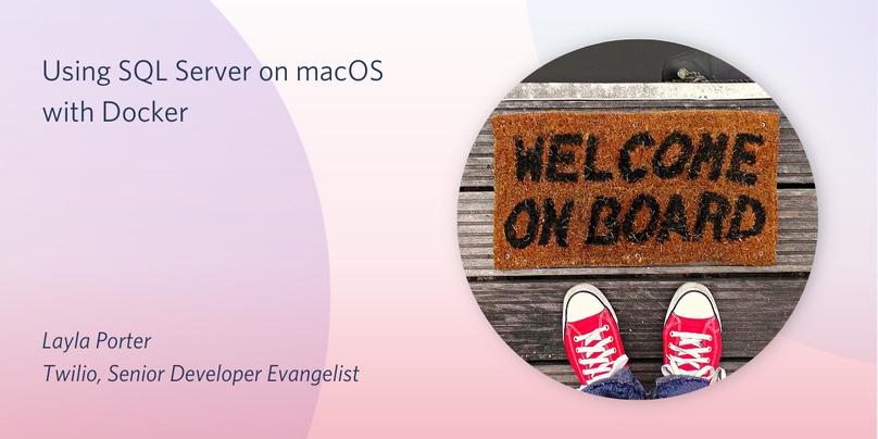 Using SQL Server on macOS with Docker