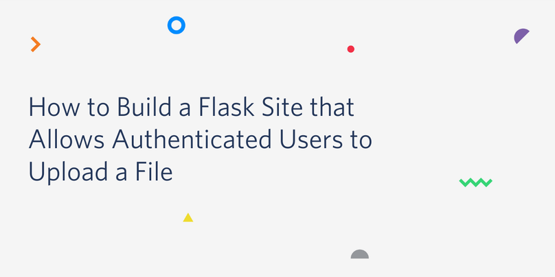 header - Build a Flask Site that Allows Authenticated Users to Upload a File