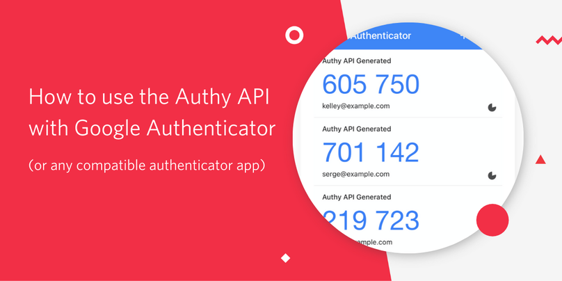How to use the authy api with google authenticator