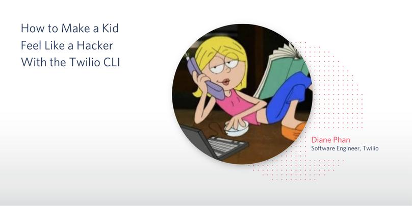 header - How to Make a Kid Feel Like a Hacker With the Twilio CLI