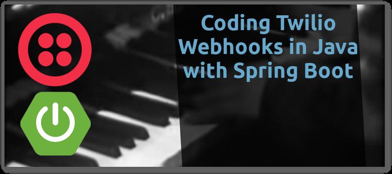 Codieren von Twilio-WebHooks in Java mit Spring Boot