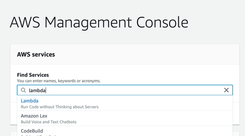 Navigate to Lambda in the AWS console