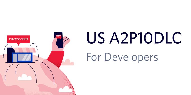 "decorative header image ""US A2P10DLC for developers"""