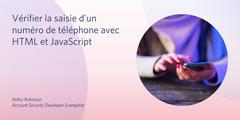 Vérifier la saisie d'un numéro de téléphone avec HTML et JavaScript