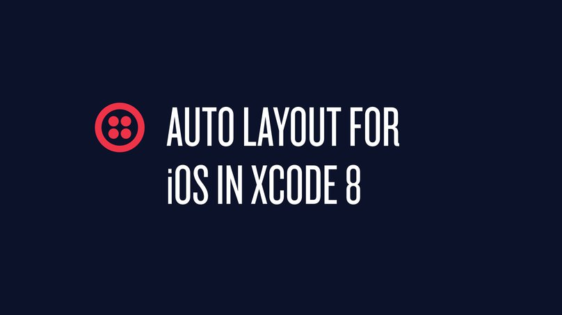 Auto Layout for iOS in Xcode 8