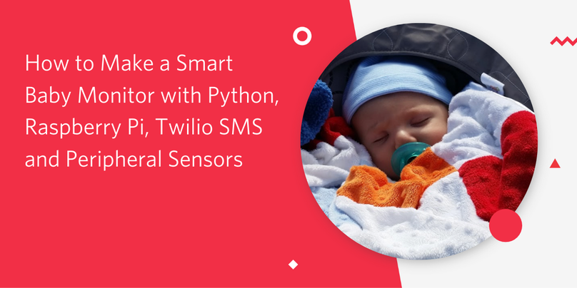 How to Make A Smart Baby Monitor with Python