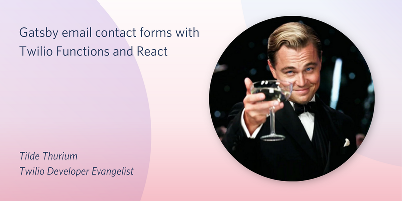 Gatsby email contact forms with Twilio Functions and React