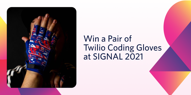 Coding Gloves Giveaway SIGNAL 2021