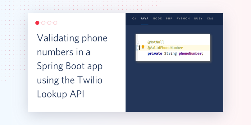Validating phone numbers in a Spring Boot app using the Twilio Lookup API