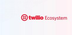 Twilio Ecosystem