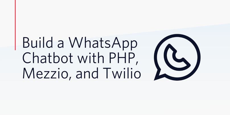 Build a WhatsApp Chatbot with PHP, Mezzio, and Twilio