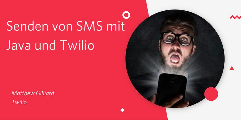 Senden von SMS mit Java und Twilio