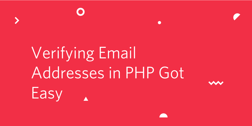 Verifying Email Addresses in PHP Got Easy