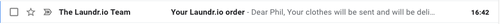 """A view of an email in a Gmail inbox. The """"from"""" is not an email address, but it is """"The Laundr.io Team"""""""
