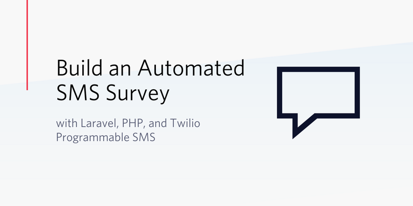 Build an Automated SMS Survey with Laravel, PHP, and Twilio Programmable SMS