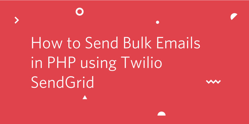 How to send bulk emails in PHP using Twilio SendGrid