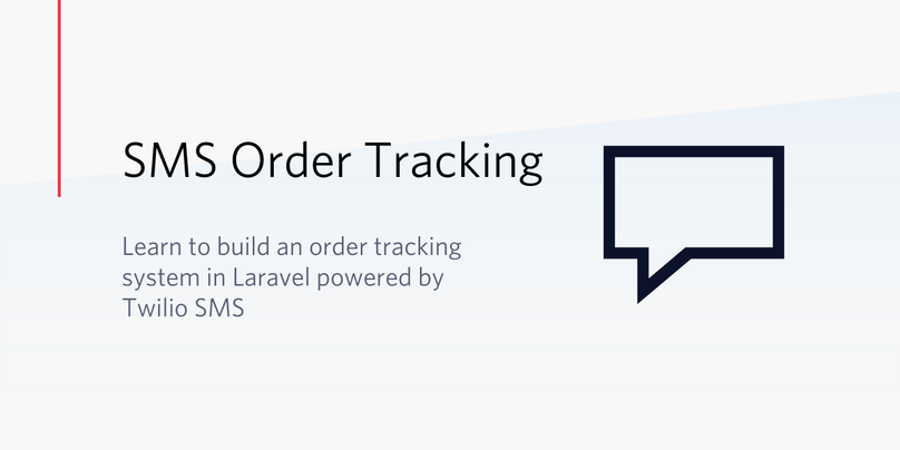 Building an Order Tracking System in Laravel Powered by Twilio SMS