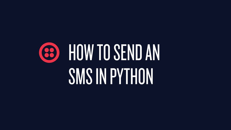 How to send an SMS in Python