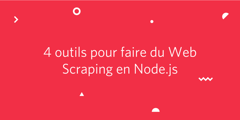 4-outils-web-scraping-node-js