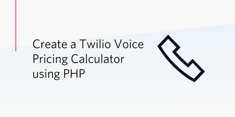 Create a Twilio Voice Pricing Calculator using PHP