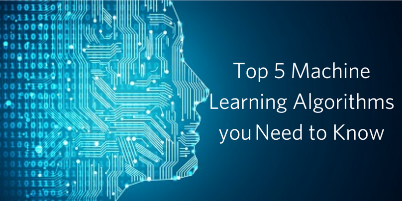 Top 5 ML algorithms you need to know