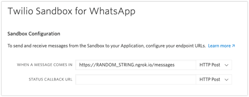 "Enter your ngrok URL into the field for ""When a message comes in"" in the Twilio Sandbox for WhatsApp"