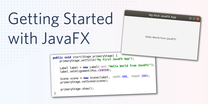 Getting Started with JavaFX